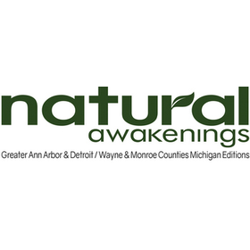 Natural Awakenings Greater Ann Arbor & Southeast Michigan Editions