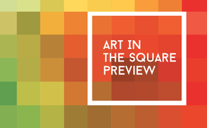 Art in the Square Preview - Apr 02 2015 0911PM