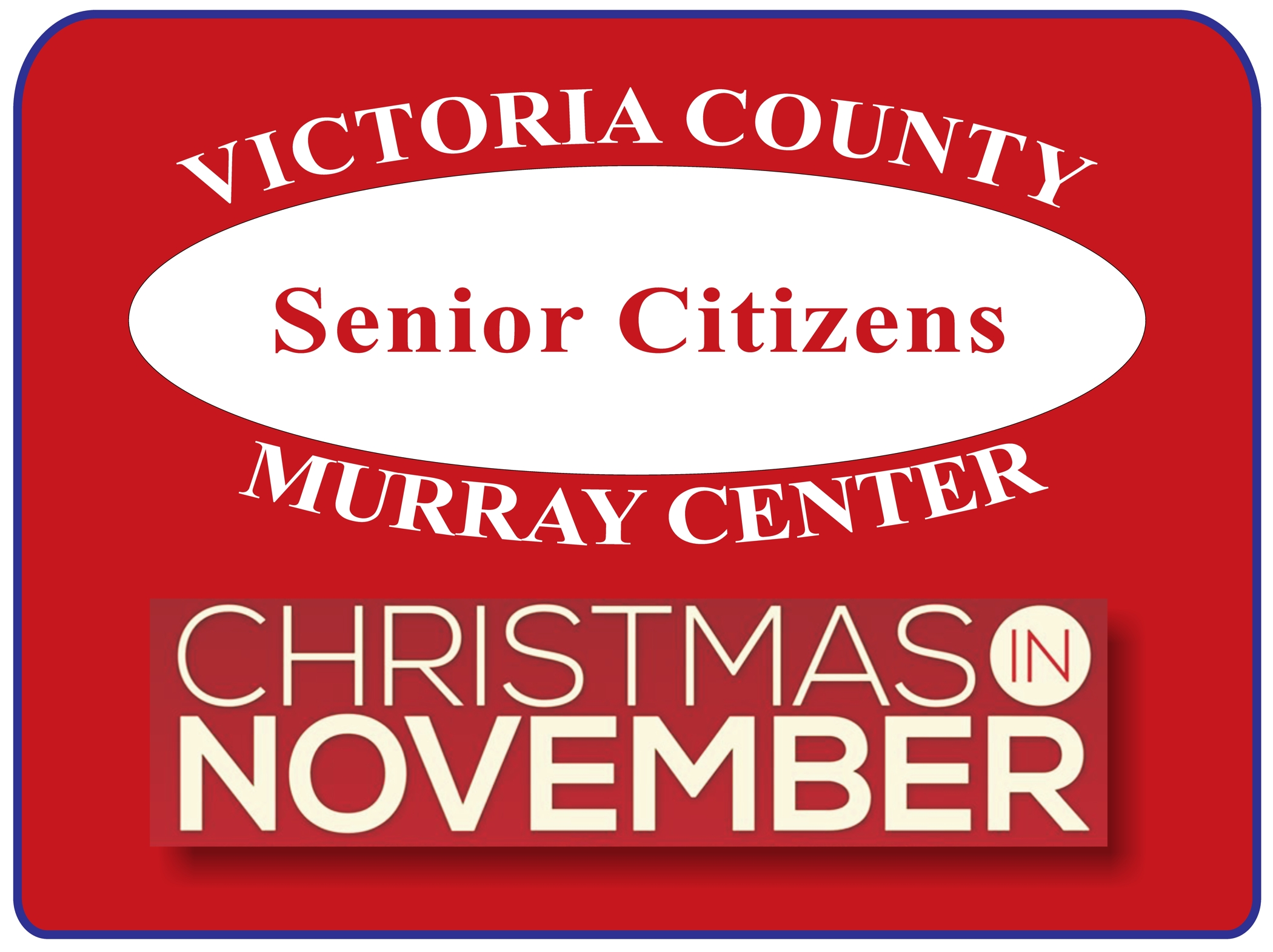 Victoria 20county 20senior 20citizens 20  20christmas 20in 20november 202015