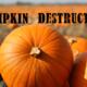 Get Ready for National Pumpkin Destruction Day - Nov 03 2015 0300PM