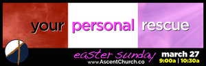 Medium yourpersonalrescue 20easter16 20ascent 20church