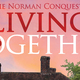 Northern Stage presents Living Together - start Apr 20 2016 0730PM
