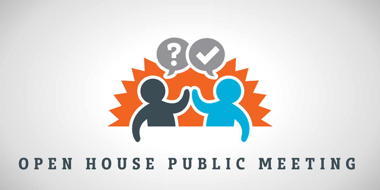 Open 20house 20public 20meeting