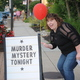 Signs will be posted around town for the Aug 5 Murder Mystery Art Stroll