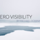 2016 Fiction Contest Third Place - Zero Visibility by Michael Downing - Sep 19 2016 1238PM