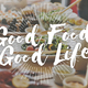 Thumb good food good life gourmet