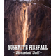 Image courtesy of http://yosemitefirefall.com/yosemite-firefall-horsetail-fall/