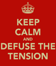 Medium keep calm and defuse the tension