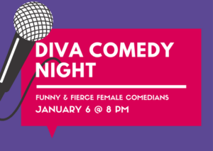 Diva Comedy Night III - start Jan 06 2018 0800PM