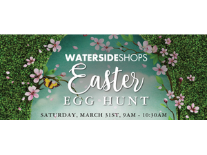 Easter Egg Hunt at Waterside Shops - start Mar 31 2018 0900AM