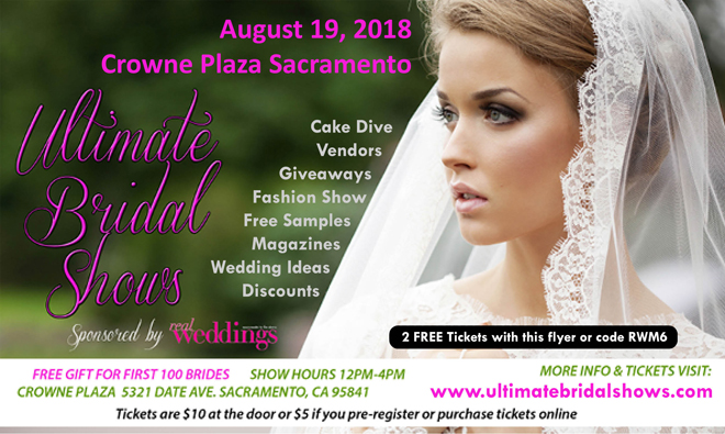 Ultimate wedding show sacramento bridal show august 19 2018