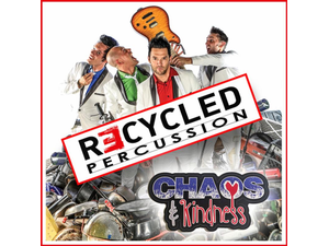 Recycled Percussion - start May 16 2018 0700PM