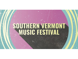 SOUTHERN VERMONT MUSIC FESTIVAL - start Jun 24 2018 1200PM