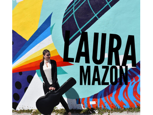 Laura Mazon in Concert - start Jul 14 2018 0730PM