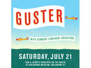 Guster w Vermont Symphony Orchestra  - start Jul 21 2018 0530PM
