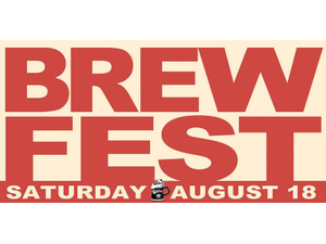 BrewFest  - start Aug 18 2018 1100AM