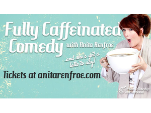 Fully Caffeinated Comedy Tour - start Aug 25 2018 0700PM