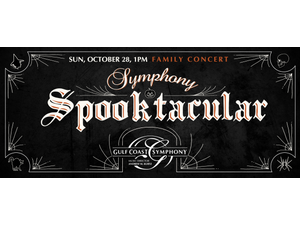 Gulf Coast Symphony Halloween Spooktacular - start Oct 28 2018 0100PM
