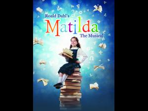 Matilda The Musical - start Nov 14 2018 0730PM