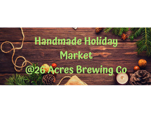 Handmade Holiday Market - start Dec 15 2018 0100PM