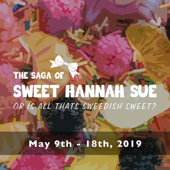 Roseville Event: The Saga Of Sweet Hannah Sue