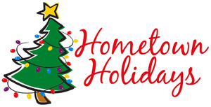 Hometown Holidays - start Dec 06 2013 0500PM