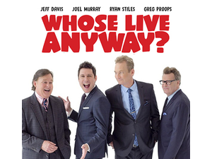 Whose Live Anyway - start Jun 23 2019 0730PM