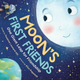 Storytime and Activities Featuring Moons First Friends One Giant Leap for Friendship - start Jun 08 2019 1100AM