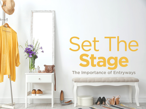Set the Stage The Importance of Entryways