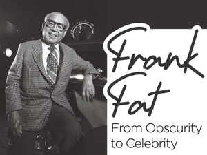 Frank Fat From Obscurity to Celebrity