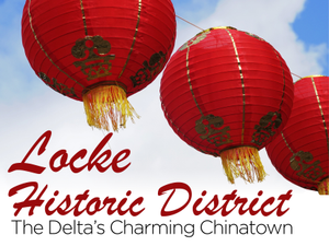 Locke Historic District The Deltas Charming Chinatown