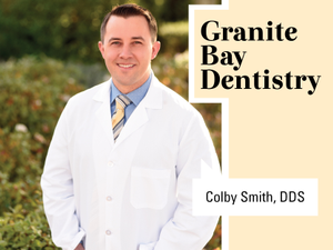 Introducing Colby Smith DDS at Granite Bay Dentistry