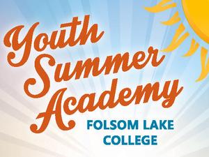 Folsom Lake College Youth Summer Academy