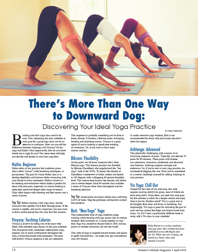 There S More Than One Way To Downward Dog Discovering Your Ideal Yoga Practice Women S Lifestyle Magazine
